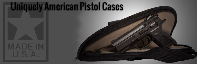 Pistol Cases, Made in America